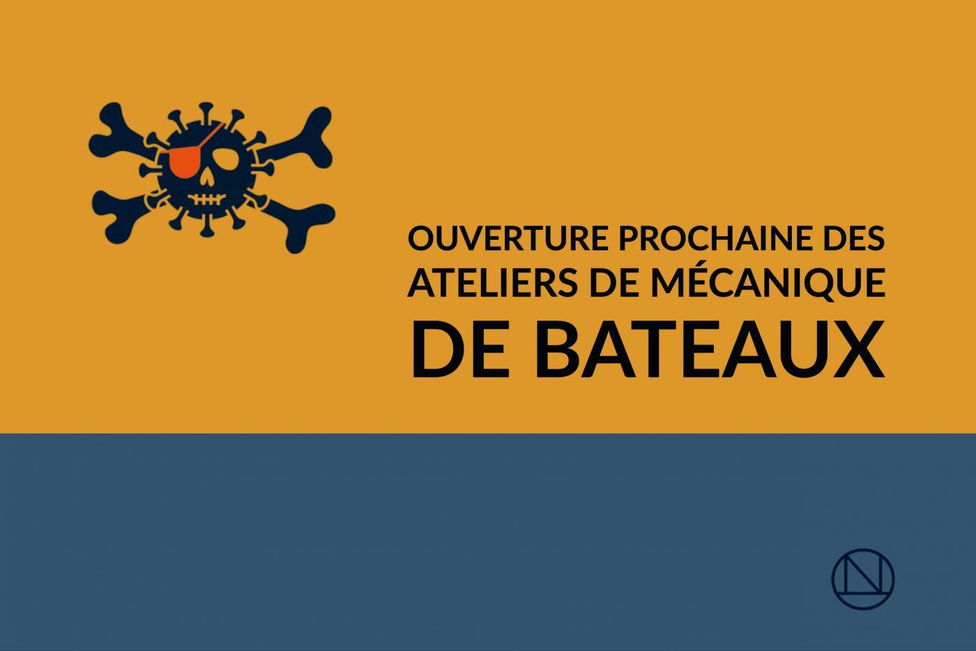 COVID-19 :<br>Ouverture prochaine des ateliers de mécanique de bateaux
